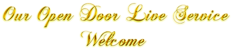 Cool Text - Our Open Door Live Service Welcome 342355365532235